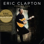 Review: Eric Clapton – Forever Man (3-CD Edition) (Warner Music Canada)