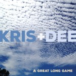 Review: Kris & Dee – A Great Long Game (Independent)