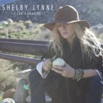 Review: Shelby Lynne – I Can't Imagine (Rounder / Universal Music Canada)
