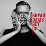 Review: Bryan Adams – Get Up (Universal Music Canada)