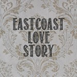 Review: Eastcoast Love Story – Eastcoast Love Story (Independent)