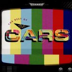 Review: The Cars – Moving In Stereo: The Best of The Cars (Warner Music Canada)