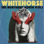Review: Whitehorse – The Northern South Vol. 1 (Six Shooter / Universal Music Canada)