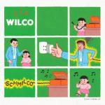 Review: Wilco – Schmilco (dBPM / Anti)