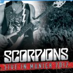 Review: Scorpions – Live In Munich 2012 DVD (Eagle Rock / Universal Music Canada)