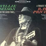 Review: Willie Nelson – For The Good Times: A Tribute To Ray Price (Sony Music Canada)