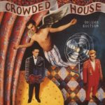 Review: Crowded House Shines In Reissue Campaign