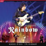 Review: Ritchie Blackmore's Rainbow – Memories In Rock: Live In Germany (CD / DVD) (Eagle Rock / Universal Music Canada)