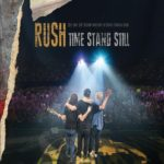 Review: Rush – Time Stand Still DVD (Anthem / Universal Music Canada)