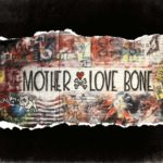 Review: Mother Love Bone – On Earth As It Is: The Complete Works (Universal Music Canada)