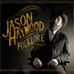 Review: Jason Haywood – Folklore (Independent)