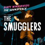 Review: The Smugglers – Dirty Windshields: The Best Of… (Mint Records)