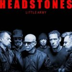 Review: Headstones – Little Army (Cadence Music / Universal Music Canada)