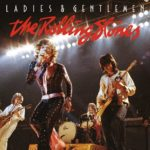 Review: The Rolling Stones – Ladies & Gentlemen (Eagle Rock/Universal Music Canada)