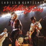 Review: The Rolling Stones – Ladies & Gentlemen (Eagle Rock/Universal Music Canada)